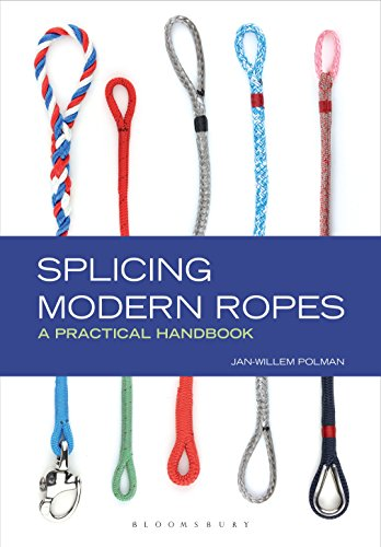Splicing Modern Ropes: A Practical Handbook (English Edition) por Jan-Willem Polman