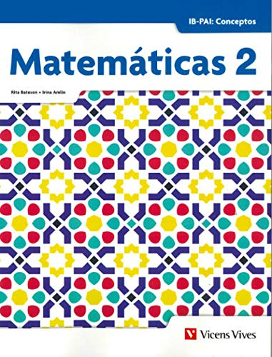 MATEMATICAS 2. IB-PAI: CONCEPTOS (Ib Diploma)