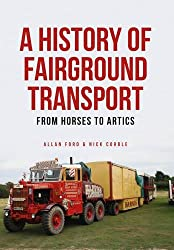 A History of Fairground Transport: From Horses to Artics