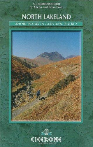 Short Walks in Lakeland Book 2: North Lakeland (Cicerone British Walking)
