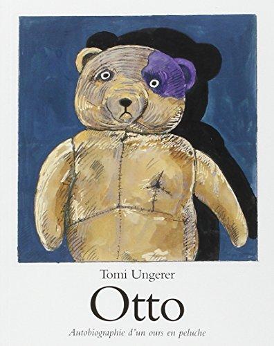 Otto. : Autobiographie d'un ours en peluche par F Seyvos