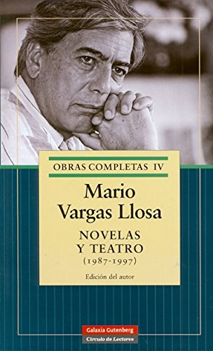 Novelas y teatro (1987-1997)/Novels and Plays (1987-1997): 4 (Obras Completas: Opera Mundi/Complete Works: Opera Mundi) por Mario Vargas Llosa