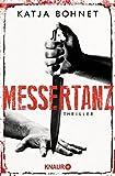 'Messertanz: Thriller' von Katja Bohnet