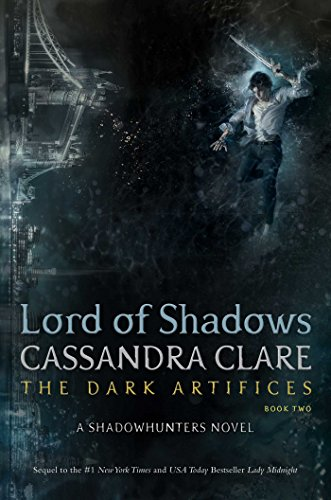 Lord of Shadows (The Dark Artifices Book 2) (English Edition) di [Clare, Cassandra]