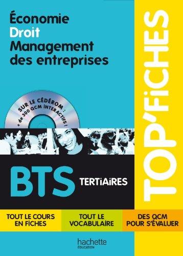 Economie Droit Management des entreprises BTS Tertiaires (1Cédérom) par Philippe Senaux, Véronique Fierens-Vialar, Alain Lacroux, Christelle Martin-Lacroux, Collectif