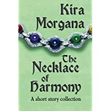The Necklace of Harmony: A Short Story Collection