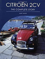 Citroen 2CV: The Complete Story (Crowood Autoclassics)