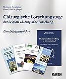 Chirurgische Forschungstage der Sektion Chirurgische Forschung: Eine Erfolgsgeschichte