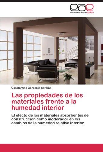 Las propiedades de los materiales frente a la humedad interior por Carpente Sardiña Constantino