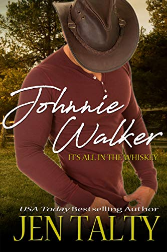 Johnnie Walker (It's All In The Whiskey Book 1) (English Edition)