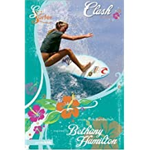 Clash: A Novel (Soul Surfer Series) by Rick Bundschuh (2007-03-13)