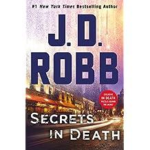 Secrets in Death: An Eve Dallas Novel