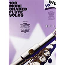 100 More Graded Flute Solos (Dip in)