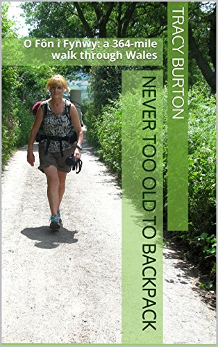 never-too-old-to-backpack-a-364-mile-walk-through-wales-english-edition