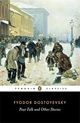 Poor Folk and Other Stories (Penguin Classics) by Fyodor Dostoyevsky (1989-04-04)