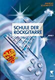 Schule der Rockgitarre Band 1 (Noten/Sheetmusic)