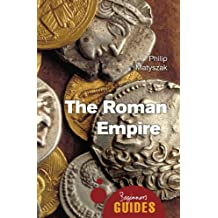 The Roman Empire (Beginner's Guides)