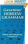 Gesenius' Hebrew Grammar (Dover Langu...