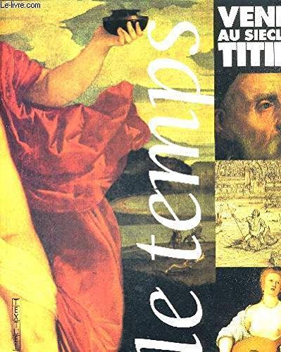 Venise au siècle de Titien
