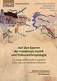 Auf den Spuren der modernen Sozial- und Kulturanthropologie: Die Jesup North Pacific Expedition (1897-1902) im Nordosten Sibiriens -