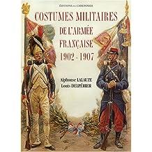Costumes militaires de l'armée française 1902-1907