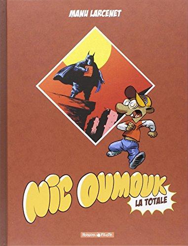 Nic Oumouk intégrale - tome 0 - Nic Oumouk - intégrale