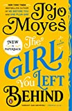 The Girl You Left Behind: A Novel von Jojo Moyes