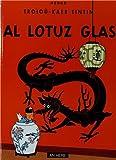Troioù-kaer Tintin - Al lotuz glas : Edition en breton