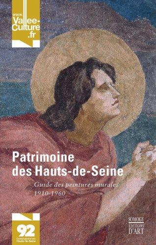 Patrimoine des Hauts-de-Seine : Guide des peintures murales 1910-1960