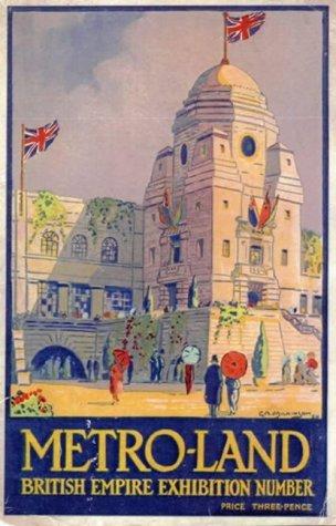 Metro-Land: British Empire Exhibition 1924 Edition: British Empire Edition by Oliver Green (2004-07-26)