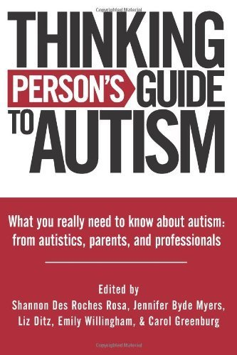 Thinking Person's Guide To Autism by Rosa, Shannon Des Roches, Myers, Jennifer Byde, Ditz, Liz, W (2011) Taschenbuch