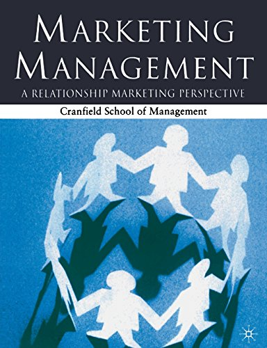 Marketing Management: A Relationship Marketing Perspective