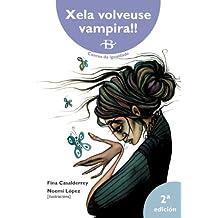 Xela volveuse vampira!! (Galician Edition)