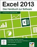 Image de Excel 2013: Excel 2013 - Das Handbuch zur Software. Aktuell auch zu Excel 2010