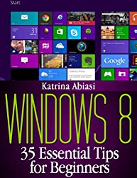 Windows 8: 35 Essential Tips for Beginners (Updated January 2016)