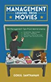 #7: Management Lessons from Movies (100 Management Tips from World Cinema)