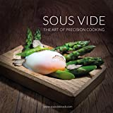 Sous Vide - the Art of Precision Cooking by Alex Shannon (25-Nov-2013) Paperback