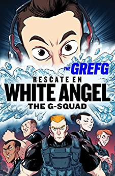 Rescate en White Angel (The G-Squad) eBook: The Grefg