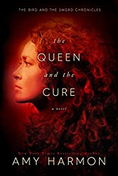 The Queen and the Cure (The Bird and the Sword Chronicles Book 2) (English Edition)