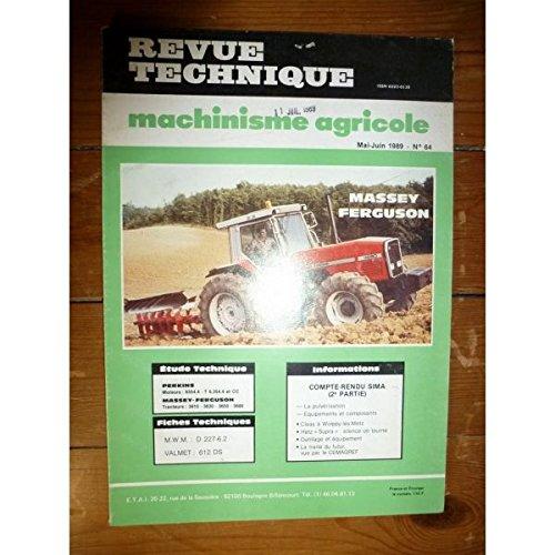 Revue Technique Machinisme Agricole N° 64 Moteur Perkins 6354.4 T 6.3354.4 et CC Tracteur Massey-Ferguson 3610 - 3630 - 3650 -3680