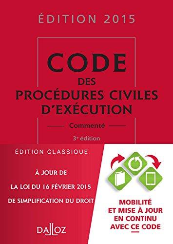 Code des procédures civiles d'exécution 2015 commenté - 3e éd.