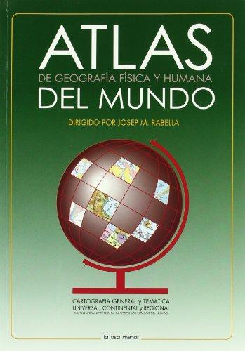 Atlas del mundo: De Geografía Física y Humana (Atlas Osa Menor)