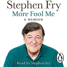 By Stephen Fry More Fool Me (Unabridged) [Audio CD]
