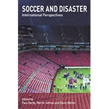 Soccer and Disaster (Sport in the Global Society)