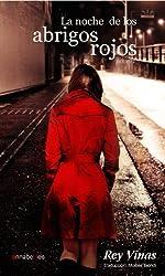 La noche de los abrigos rojos (Spanish Edition)