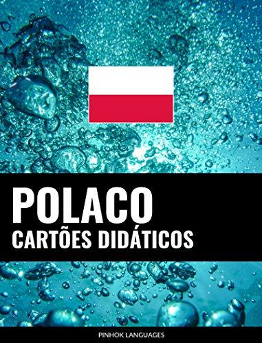 Cartões didáticos em polaco: 800 cartões didáticos importantes de polaco-português e português-polaco (Portuguese Edition)