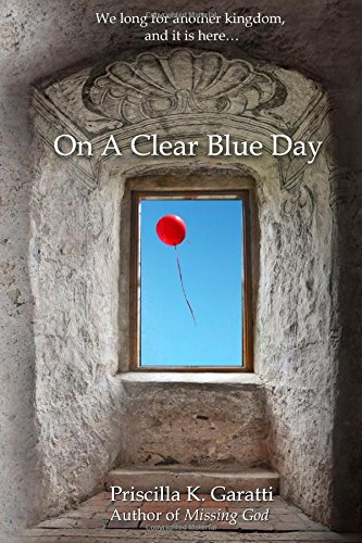 On a Clear Blue Day