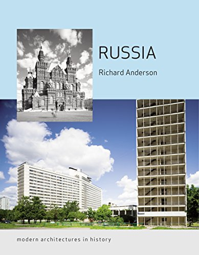 Russia: Modern Architectures in History (Reaktion Books - Modern Architectures in History) por Richard Anderson