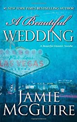 A Beautiful Wedding: A Novella (The Maddox Brothers Series) by McGuire, Jamie (2013) Hardcover
