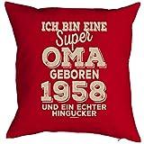 Oma Sprüche-Kissen zum 60 Geburtstag - Geschenk-Idee Dekokissen Jahrgang 1958 : ...super Oma geboren 1958 -- Geburtstag 60 Kissen Farbe: rot